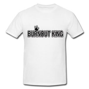Burnout King
