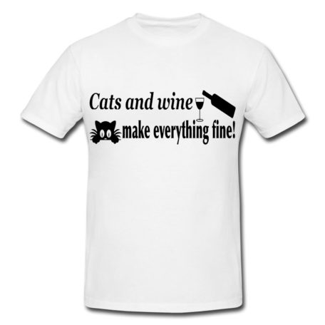 Cats And Wine Make Everything Fine (Style 2)